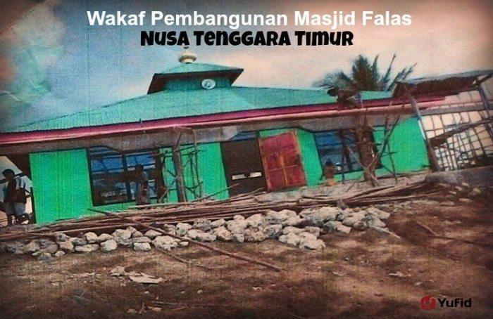 wakaf pembangunan masjid falas nusa tenggara timur